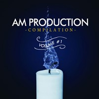 AM Production Compilation Volume 1