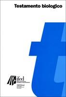Testamento biologico - Supplemento n° 15 a Studi di Teologia