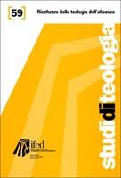 Ricchezze della teologia dell'alleanza (Studi di teologia n°59) (Brossura)