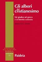 Gli albori del cristianesimo Vol. 3 - Né giudeo né greco. Tomo 2