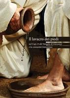 Il lavacro dei piedi nel cap.13 del Vangelo di Giovanni e la comunità Giovannea