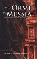 Sulle orme del Messia