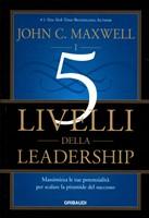 I 5 livelli della leadership