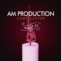 AM Production Compilation Volume 2