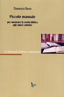 Piccolo manuale per mostrare la verità biblica agli amici cattolici