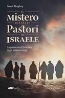 Il mistero dei sette pastori d'Israele