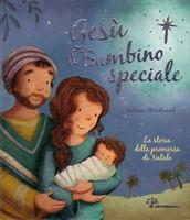 Gesù il bambino speciale