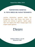 Efesini - Commentario esegetico al testo greco del Nuovo Testamento