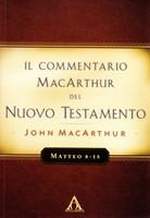Matteo 8-15 - Commentario MacArthur