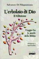 L'erbolaio di Dio (II Edizione)