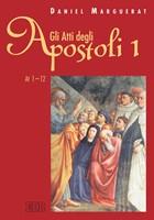 Gli Atti degli apostoli vol. 1