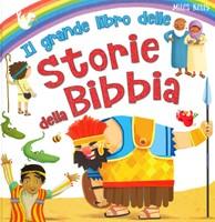 Il grande libro delle storie della Bibbia