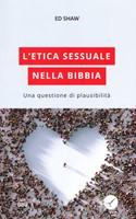 L'etica sessuale nella Bibbia - Acquistalo in prevendita al 15% di sconto!