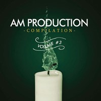 AM Production Compilation vol.3