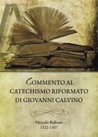 Commento al Catechismo riformato di Giovanni Calvino