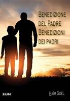 Benedizione del Padre. Benedizioni dei padri