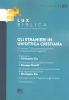 Gli stranieri in un'ottica cristiana Lux Biblica - n° 60