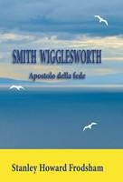Smith Wigglesworth (Brossura)