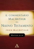 Matteo 24-28 - Commentario MacArthur