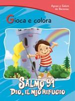 Gioca e colora: Salmo 91