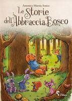 Le storie dell'Abbraccia Bosco