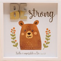 Quadro in legno Be strong Luca 1:37 (#423)