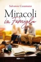 Miracoli in famiglia