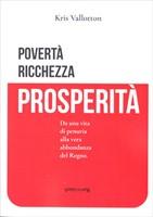 Povertà, ricchezza, prosperità