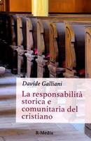 La responsabilità storica e comunitaria del cristiano