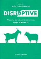 Disruptive