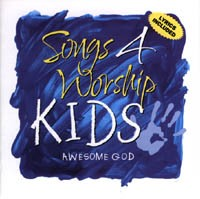 Songs 4 Worship Kids - Awesome God