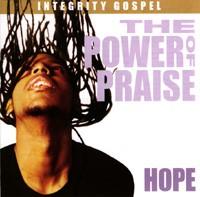 The Power of Praise - Hope