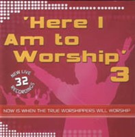 Here I Am to Worship Vol 3 - 2CD