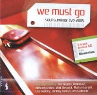 We Must Go - Soul Survior Live 2005