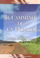 Il cammino di un popolo - Dall'Egitto alla terra di Canaan