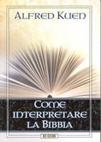 Come interpretare la Bibbia
