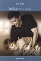 Spiritualmente uomo - Consigli sulla guida della famiglia