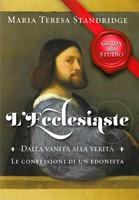L'Ecclesiaste - Dalla vanità alla verità - Guida per lo studio