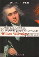Amazing Grace - La stupenda grazia nella vita di William Wilberforce