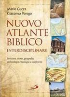 Nuovo Atlante Biblico interdisciplinare - Scrittura. storia, geografia, archeologia e teologia a confronto (Copertina rigida)