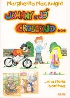 Johnny e Jò crescono... e la storia continua