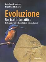 Evoluzione - Un trattato critico - Certezza dei fatti e diversità delle interpretazioni