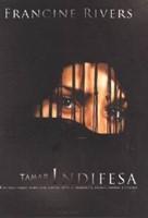 Tamar Indifesa - Una delle cinque donne che, contro tutte le probabilità, hanno cambiato l'eternità