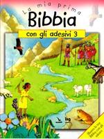 La mia prima Bibbia con gli adesivi - 3 - Illustra la tua Bibbia con gli adesivi
