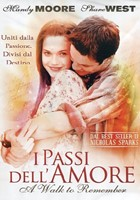 I passi dell'amore (A walk to remember)