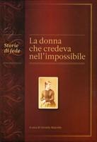 La donna che credeva nell'impossibile