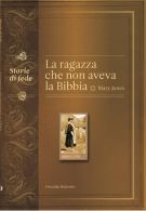 La ragazza che non aveva la Bibbia - Mary Jones