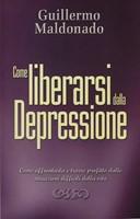 Come liberarsi dalla depressione