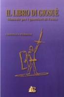 Il Libro di Giosuè - Manuale per i guerrieri di Cristo