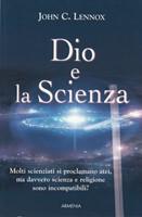 Dio e la Scienza - Già pubblicato come